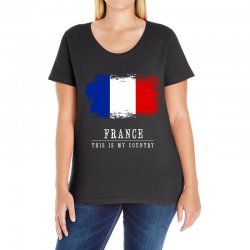 This is my country - France Ladies Curvy T-Shirt | Artistshot