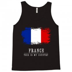 This is my country - France Tank Top | Artistshot