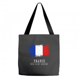 This is my country - France Tote Bags | Artistshot