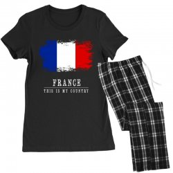 This is my country - France Women's Pajamas Set | Artistshot