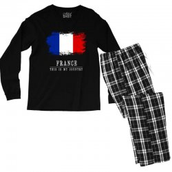 This is my country - France Men's Long Sleeve Pajama Set | Artistshot