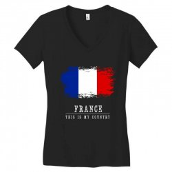 This is my country - France Women's V-Neck T-Shirt | Artistshot