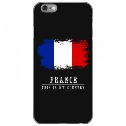 This is my country - France iPhone 6/6s Case | Artistshot