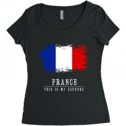 This is my country - France Women's Triblend Scoop T-shirt | Artistshot