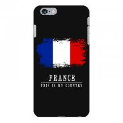 This is my country - France iPhone 6 Plus/6s Plus Case | Artistshot