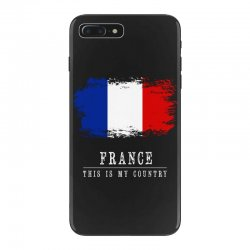 This is my country - France iPhone 7 Plus Case | Artistshot