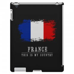 This is my country - France iPad 3 and 4 Case | Artistshot
