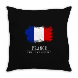 This is my country - France Throw Pillow | Artistshot