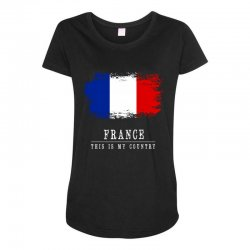 This is my country - France Maternity Scoop Neck T-shirt | Artistshot
