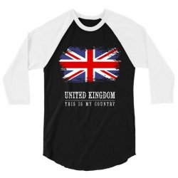 This is my country - United Kingdon 3/4 Sleeve Shirt | Artistshot