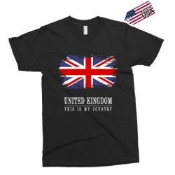 This is my country - United Kingdon Exclusive T-shirt | Artistshot