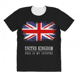 This is my country - United Kingdon All Over Women's T-shirt | Artistshot