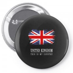 This is my country - United Kingdon Pin-back button | Artistshot