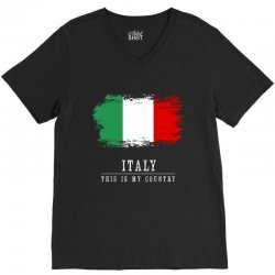 This is my country - Italy V-Neck Tee | Artistshot