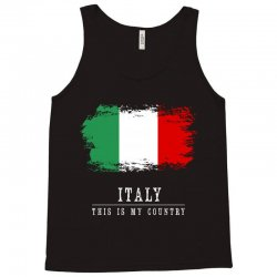This is my country - Italy Tank Top | Artistshot