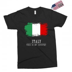 This is my country - Italy Exclusive T-shirt | Artistshot
