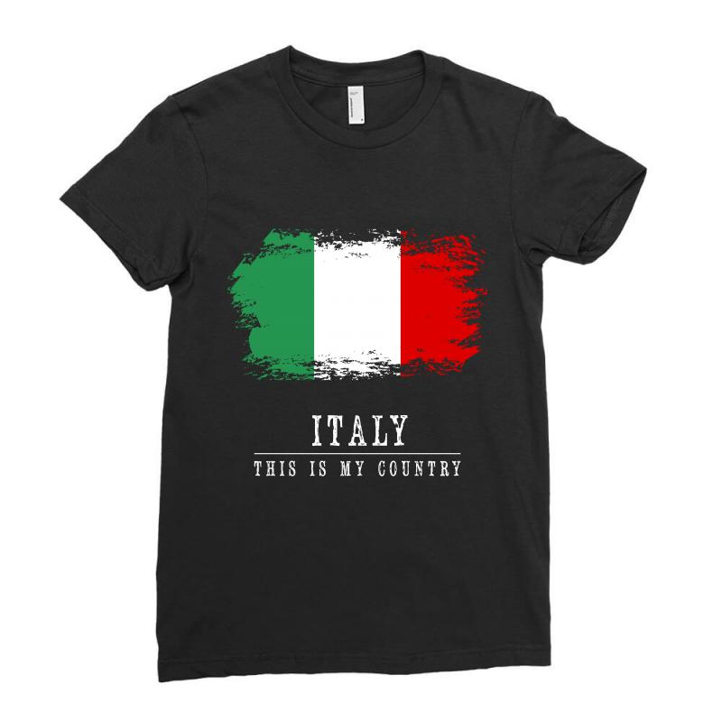 This Is My Country - Italy Ladies Fitted T-shirt | Artistshot