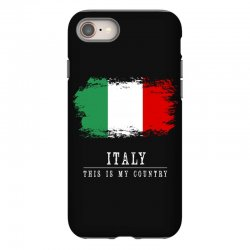 This is my country - Italy iPhone 8 Case | Artistshot