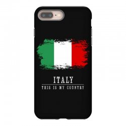 This is my country - Italy iPhone 8 Plus Case | Artistshot