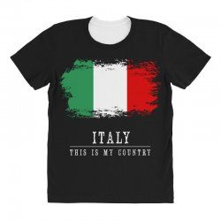 This is my country - Italy All Over Women's T-shirt | Artistshot