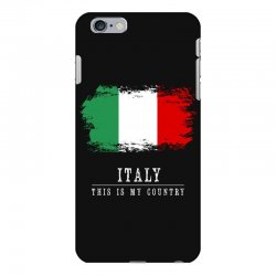 This is my country - Italy iPhone 6 Plus/6s Plus Case | Artistshot
