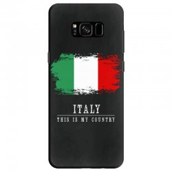This is my country - Italy Samsung Galaxy S8 Case | Artistshot
