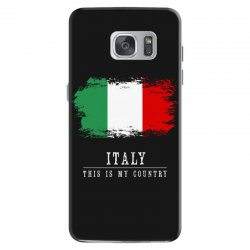 This is my country - Italy Samsung Galaxy S7 Case | Artistshot