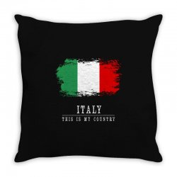 This is my country - Italy Throw Pillow | Artistshot
