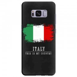 This is my country - Italy Samsung Galaxy S8 Plus Case | Artistshot