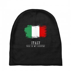 This is my country - Italy Baby Beanies | Artistshot