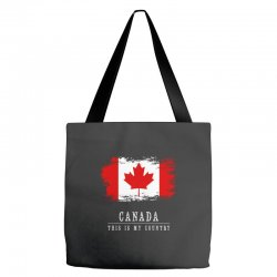 This is my country - Canada Tote Bags | Artistshot