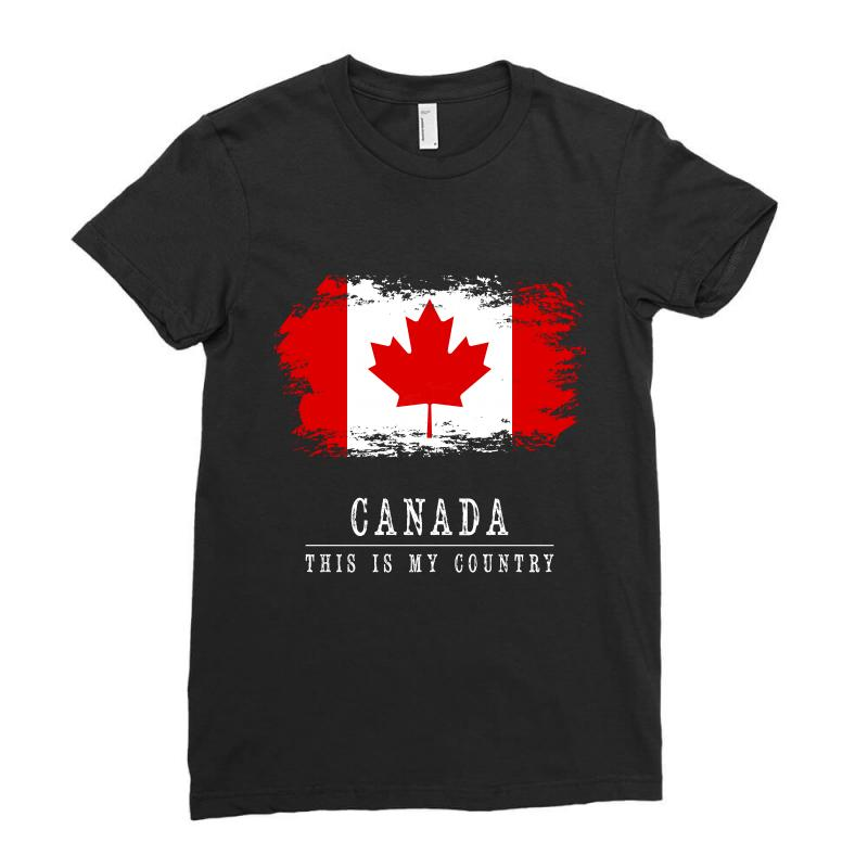 This Is My Country - Canada Ladies Fitted T-shirt | Artistshot