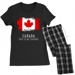 This is my country - Canada Women's Pajamas Set | Artistshot