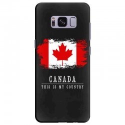 This is my country - Canada Samsung Galaxy S8 Plus Case | Artistshot