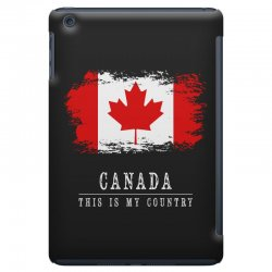 This is my country - Canada iPad Mini Case | Artistshot