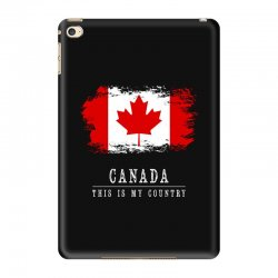 This is my country - Canada iPad Mini 4 Case | Artistshot