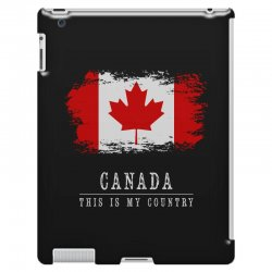 This is my country - Canada iPad 3 and 4 Case | Artistshot