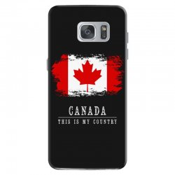 This is my country - Canada Samsung Galaxy S7 Case | Artistshot