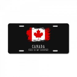 This is my country - Canada License Plate | Artistshot