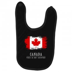 This is my country - Canada Baby Bibs | Artistshot