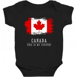 This is my country - Canada Baby Bodysuit | Artistshot