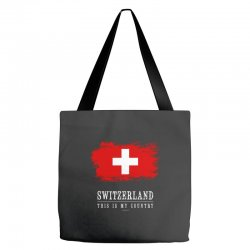 This is my country - Switzerland Tote Bags | Artistshot
