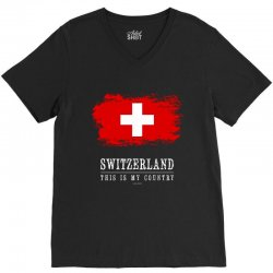 This is my country - Switzerland V-Neck Tee | Artistshot