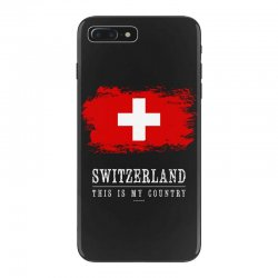 This is my country - Switzerland iPhone 7 Plus Case | Artistshot
