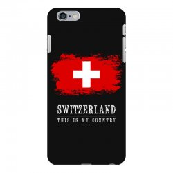 This is my country - Switzerland iPhone 6 Plus/6s Plus Case | Artistshot