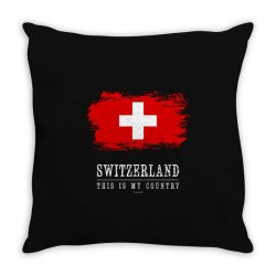 This is my country - Switzerland Throw Pillow | Artistshot