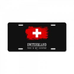 This is my country - Switzerland License Plate | Artistshot