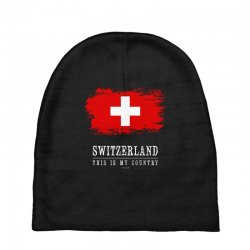 This is my country - Switzerland Baby Beanies | Artistshot