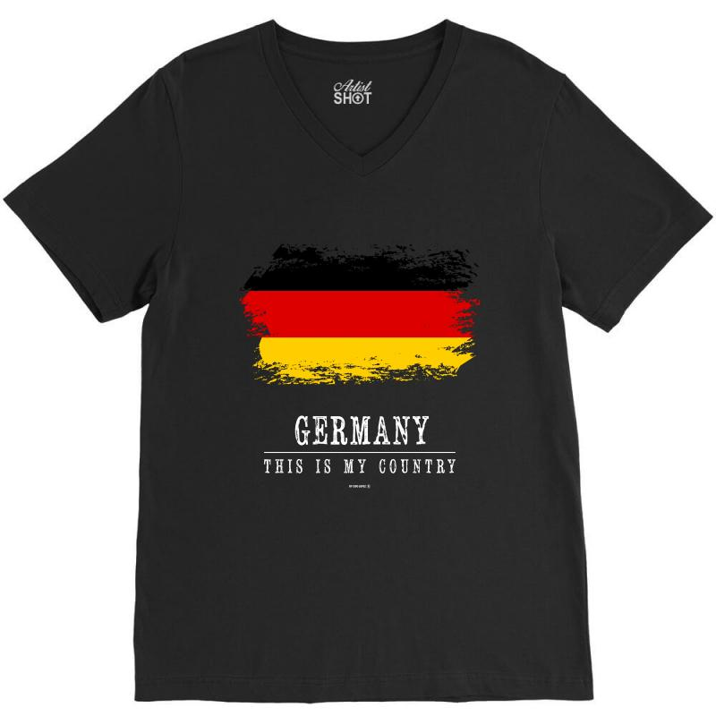 This Is My Country - Germany V-neck Tee | Artistshot