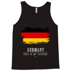 This is my country - Germany Tank Top | Artistshot